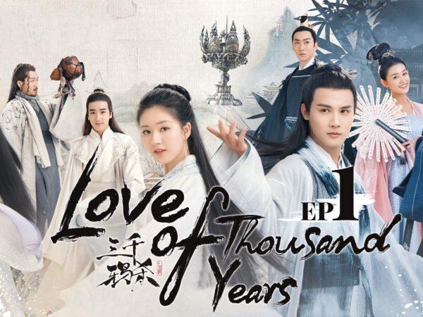 >Love Of Thousand Year (2020) ลิขิตรักสามพันปี ตอนที่ 1-30 ซับไทย