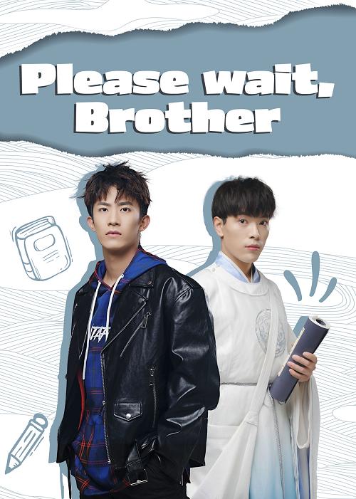 Please Wait Brother (2020) รอก่อนพี่ชาย ซับไทย